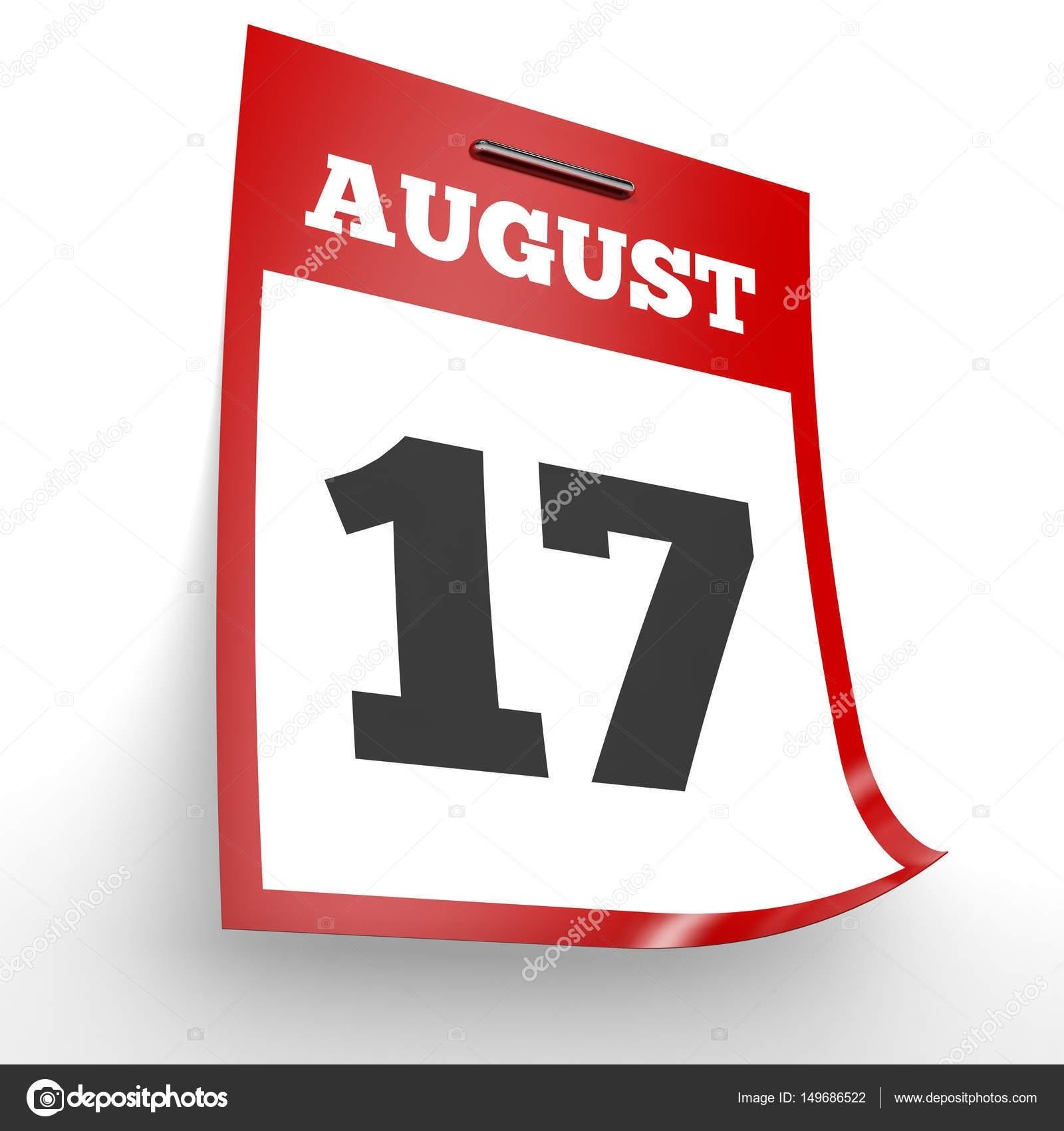 17 De Agosto. Calendario Sobre Fondo Blanco — Foto De Stock in Imagen 17 De Agosto En Calendario