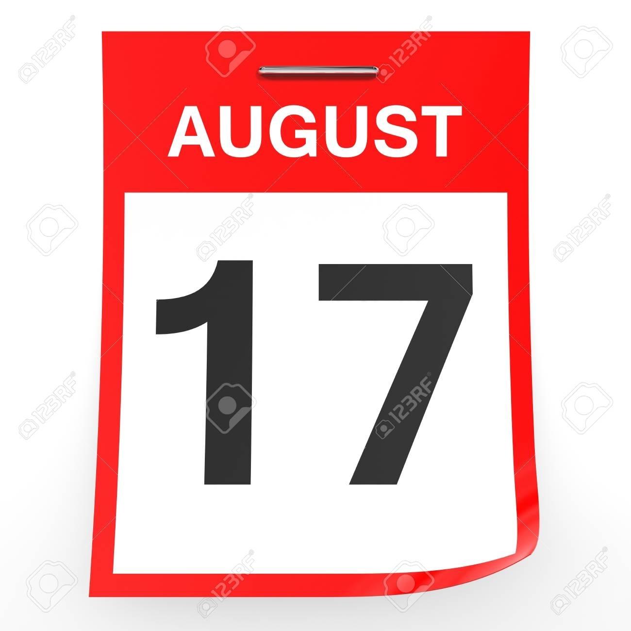 17 De Agosto De Calendario En El Fondo Blanco. Ilustración 3D. Fotos for Imagen 17 De Agosto En Calendario