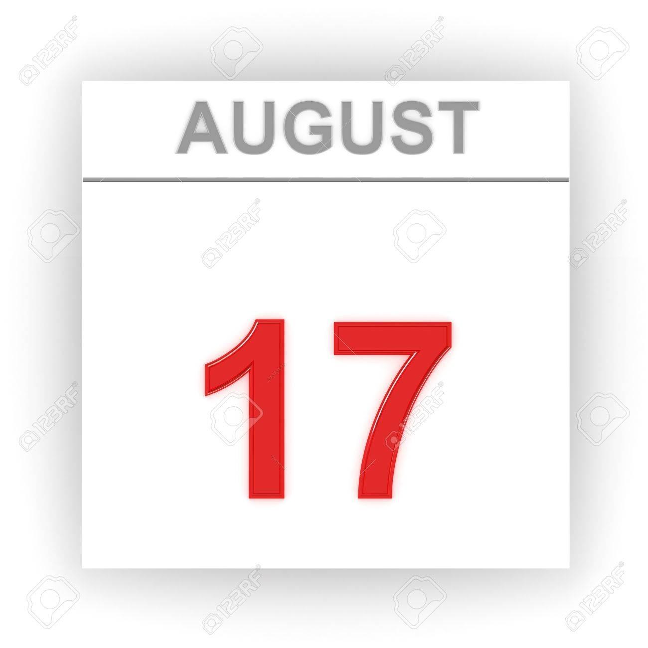 17 De Agosto Día En El Calendario. 3D Fotos, Retratos, Imágenes Y within Imagen 17 De Agosto En Calendario