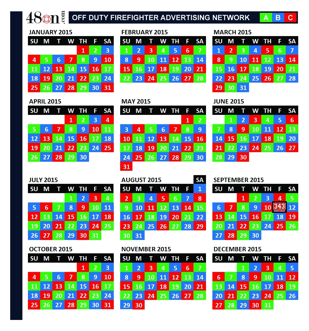 2015 Firefighter Shift Calendar – 48On Advertising – 48On for 48 Hours Fire Shift Schedule