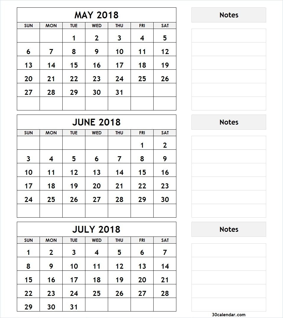 3 Month Calendar May June July 2018 With Notes | 2018 Calendar | 3 intended for June And July Calendar Month