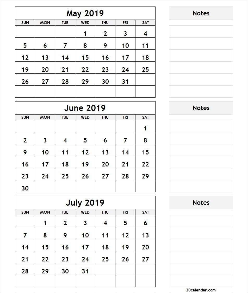 3 Month Calendar May June July 2019 With Notes | 2019 Calendars in June And July Calendar Month