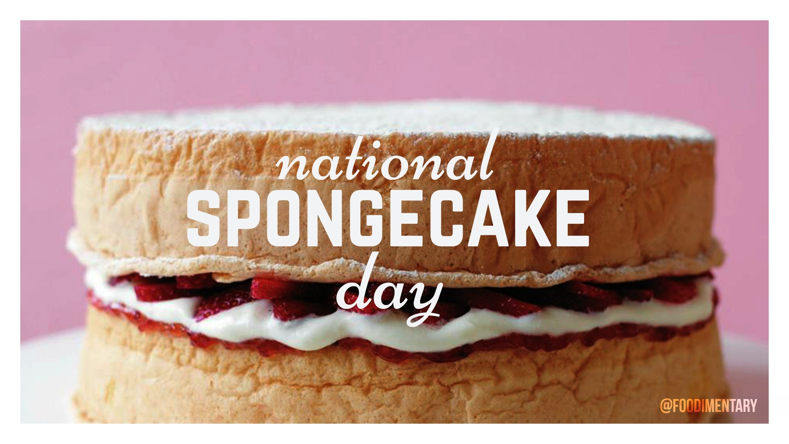August 23Rd Is National Spongecake Day! | Foodimentary - National with regard to Images National Day August 23