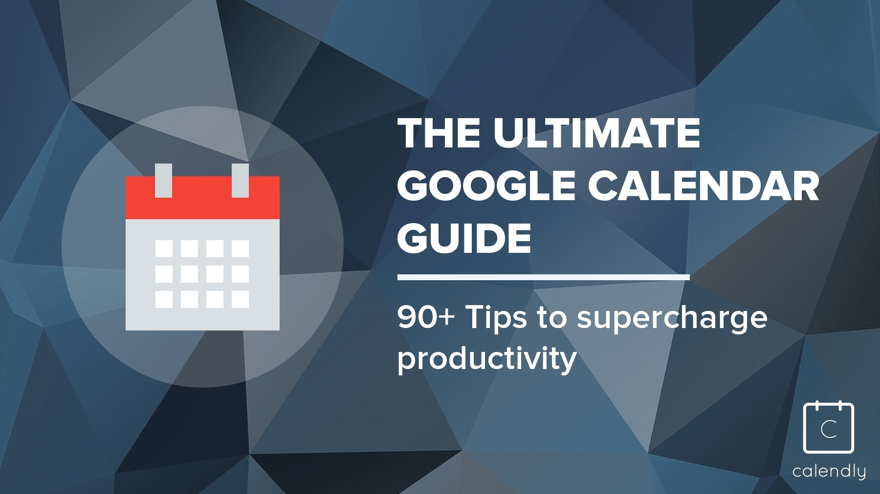 Blog - The Ultimate Google Calendar Guide: 90+ Tips with regard to Birthday Time Slot Scheduling Calendar