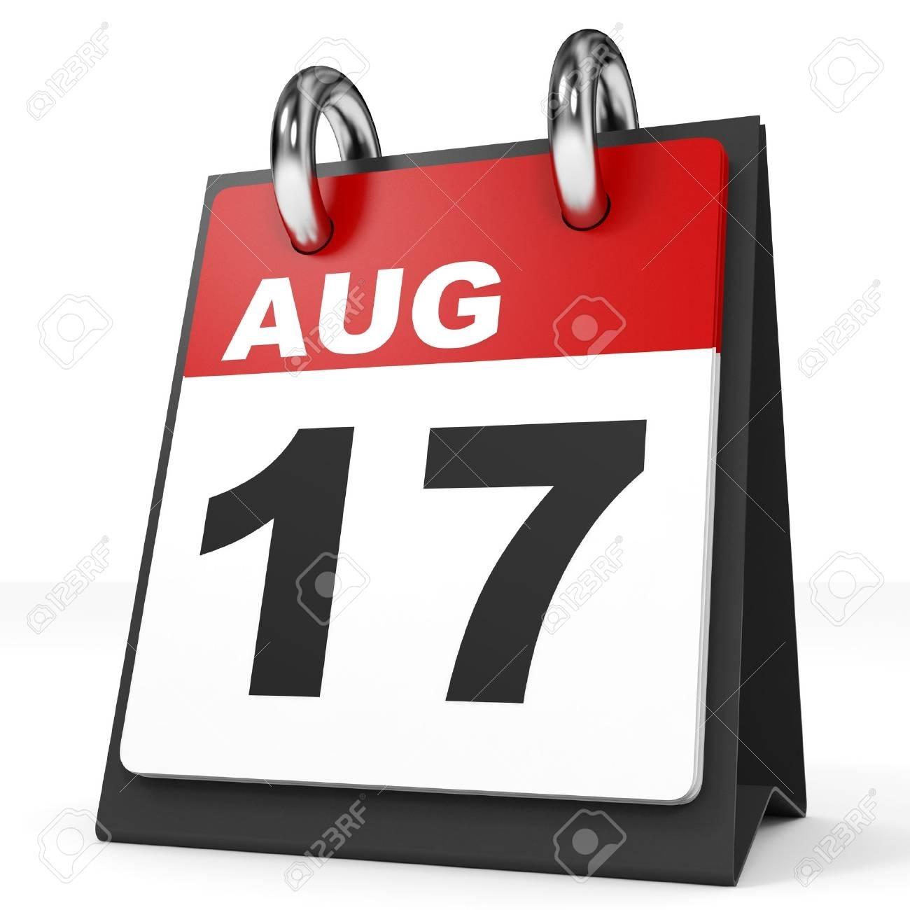 Calendario En El Fondo Blanco. 17 De Agosto. Ilustración 3D. Fotos intended for Imagen 17 De Agosto En Calendario