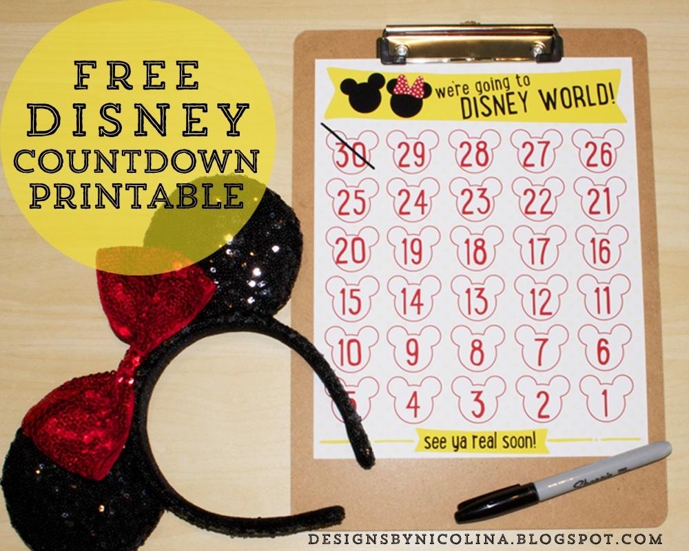 Designsnicolina: Disney Countdown! /// Free Printable /// inside Free Printable Vacation Countdown Calendar