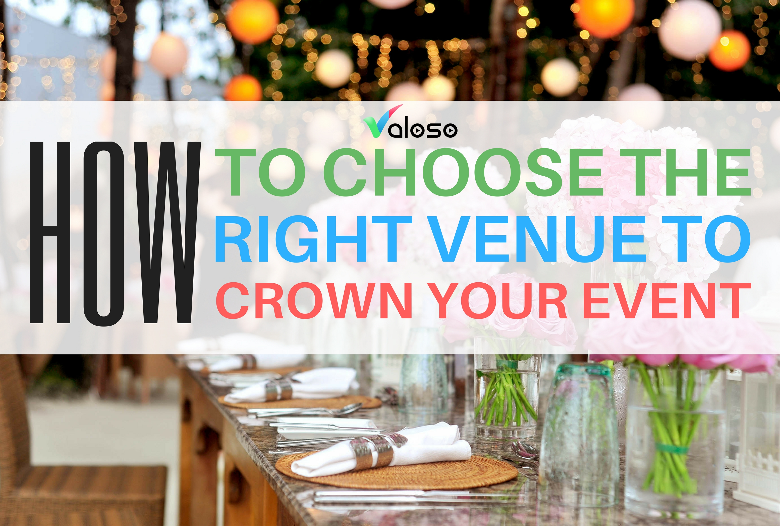 How To Choose A Venue To Crown Your Event - Valoso regarding Venue Stadium To Do Checklist Template