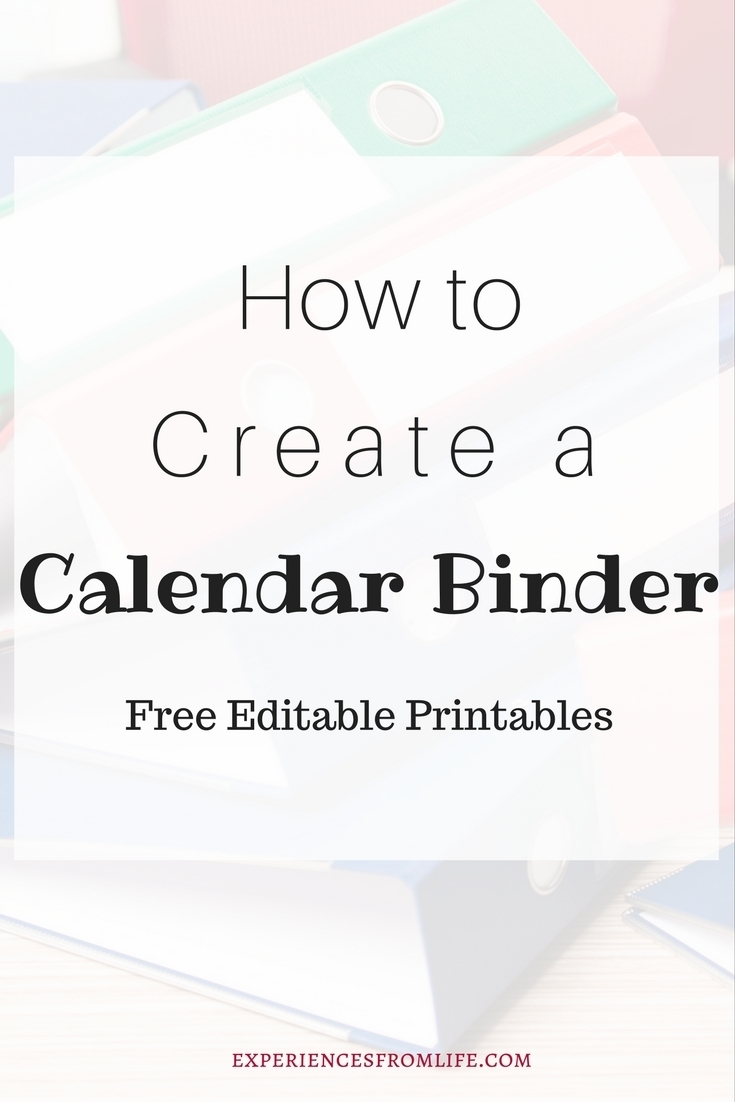 How To Create A Calendar Binder - Experiences From Life with regard to Calenders And To Keep Up Withstuff