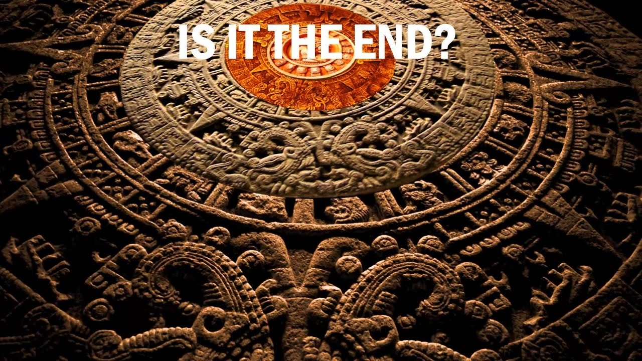 Is It The End Is The Mayan Calendar Right? - Youtube regarding The End Of The Mayan Calendar