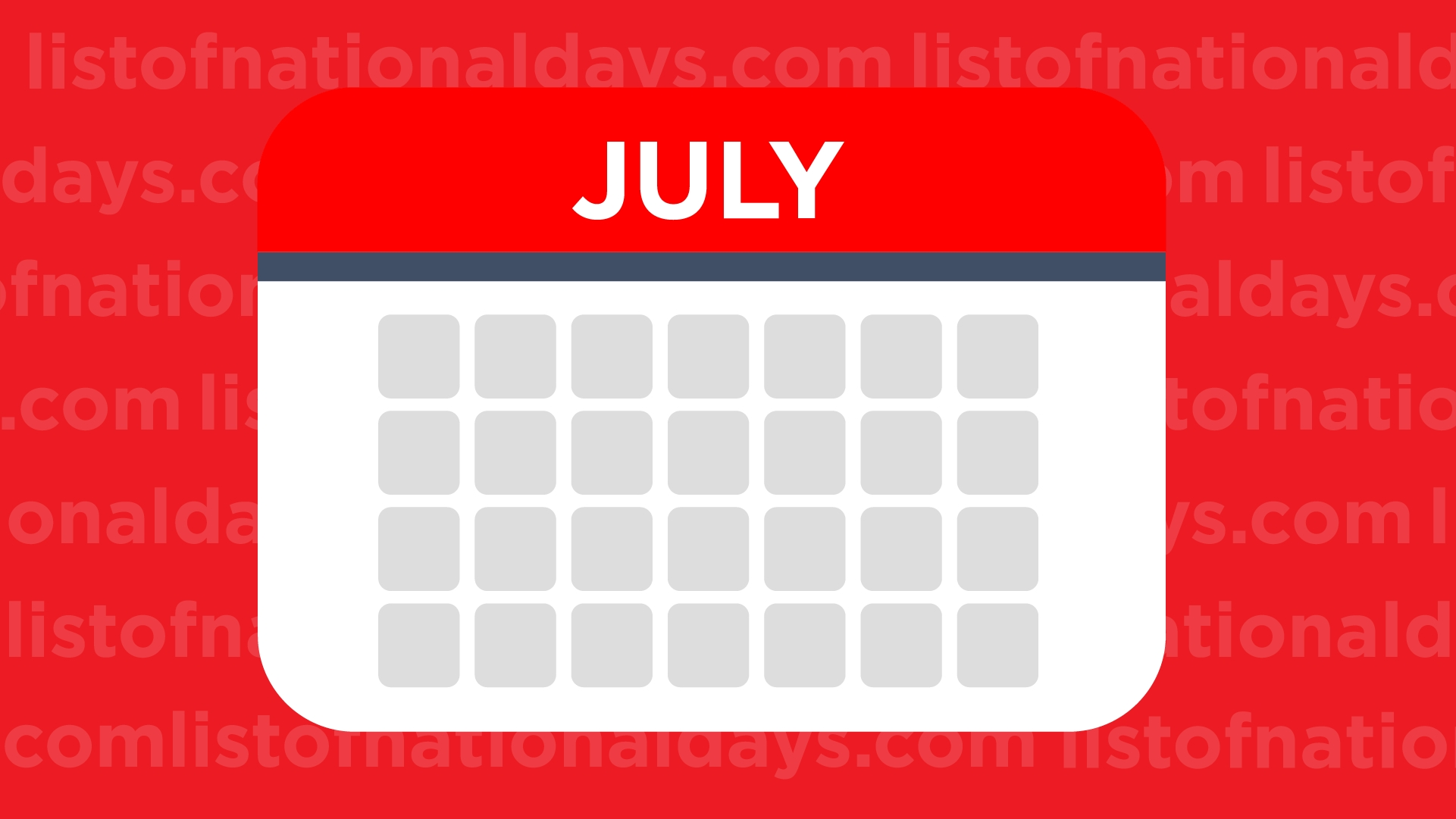 July National Days - List Of National Days with Month Of July National Days