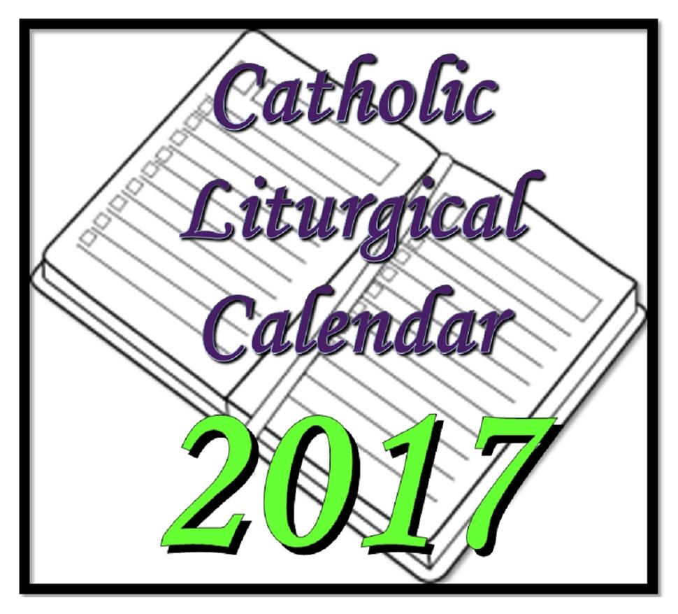 Liturgytools: Catholic Liturgical Calendars For 2017 with Images Of Catholoic Liturgical Calendar
