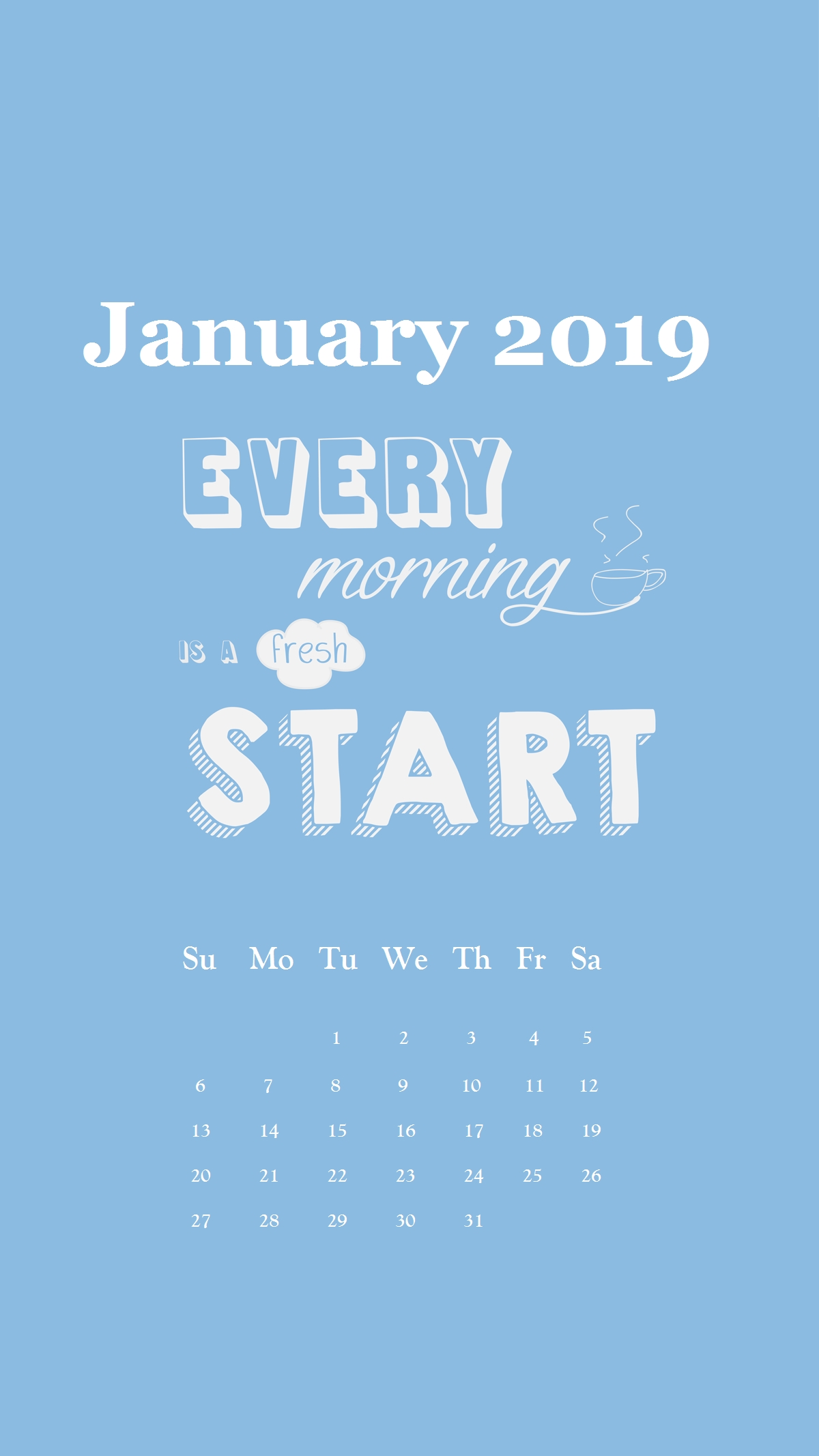 Motivational Line January 2019 Iphone Calendar | Calendar Designs In with Calendars For January Background Designs