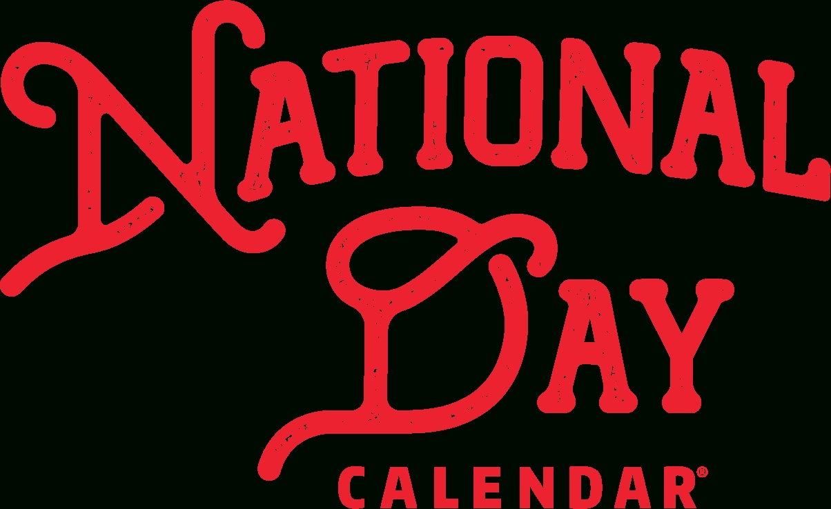 National Day Calendar | Fun, Unusual And Forgotten Designations On pertaining to What Day Is It Calendar