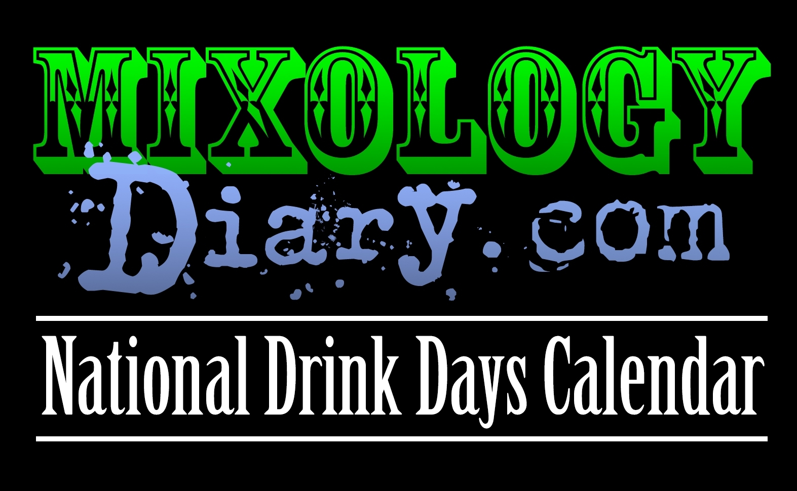 National Drink Days Calendar - Mixology Diary intended for Calendar Of National Theme Days