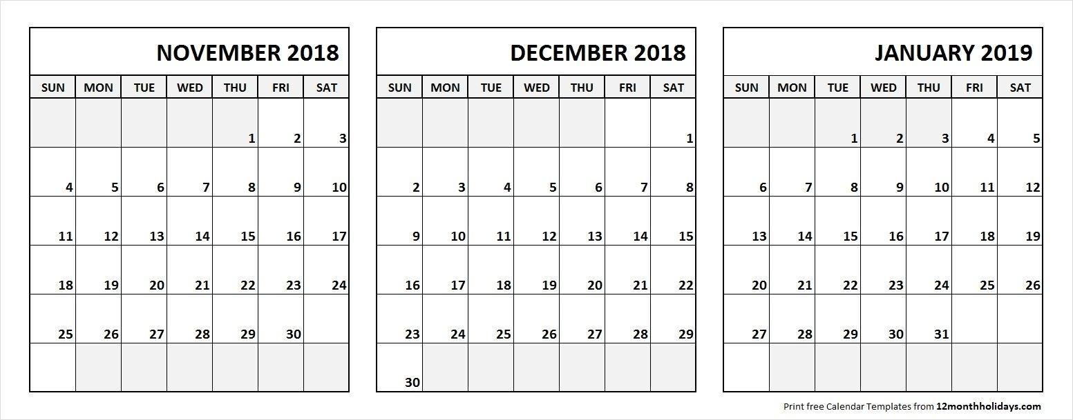 Nov Dec 2018 Jan 2019 Calendar Printable With Notes | 3 Month with regard to Printable Nov Dec 17 Calendar