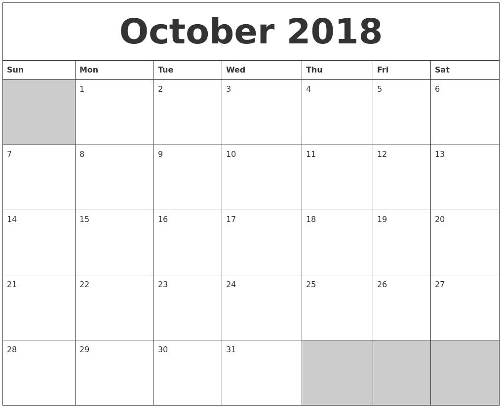 October 2018 Blank Printable Calendar with regard to Full Size Blank Printable Calendar