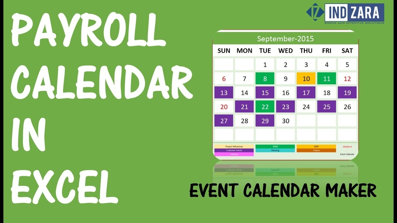 Payroll Calendar Using Event Calendar Maker Excel Template - Youtube for Calendar Of Biweekly Pay Dates