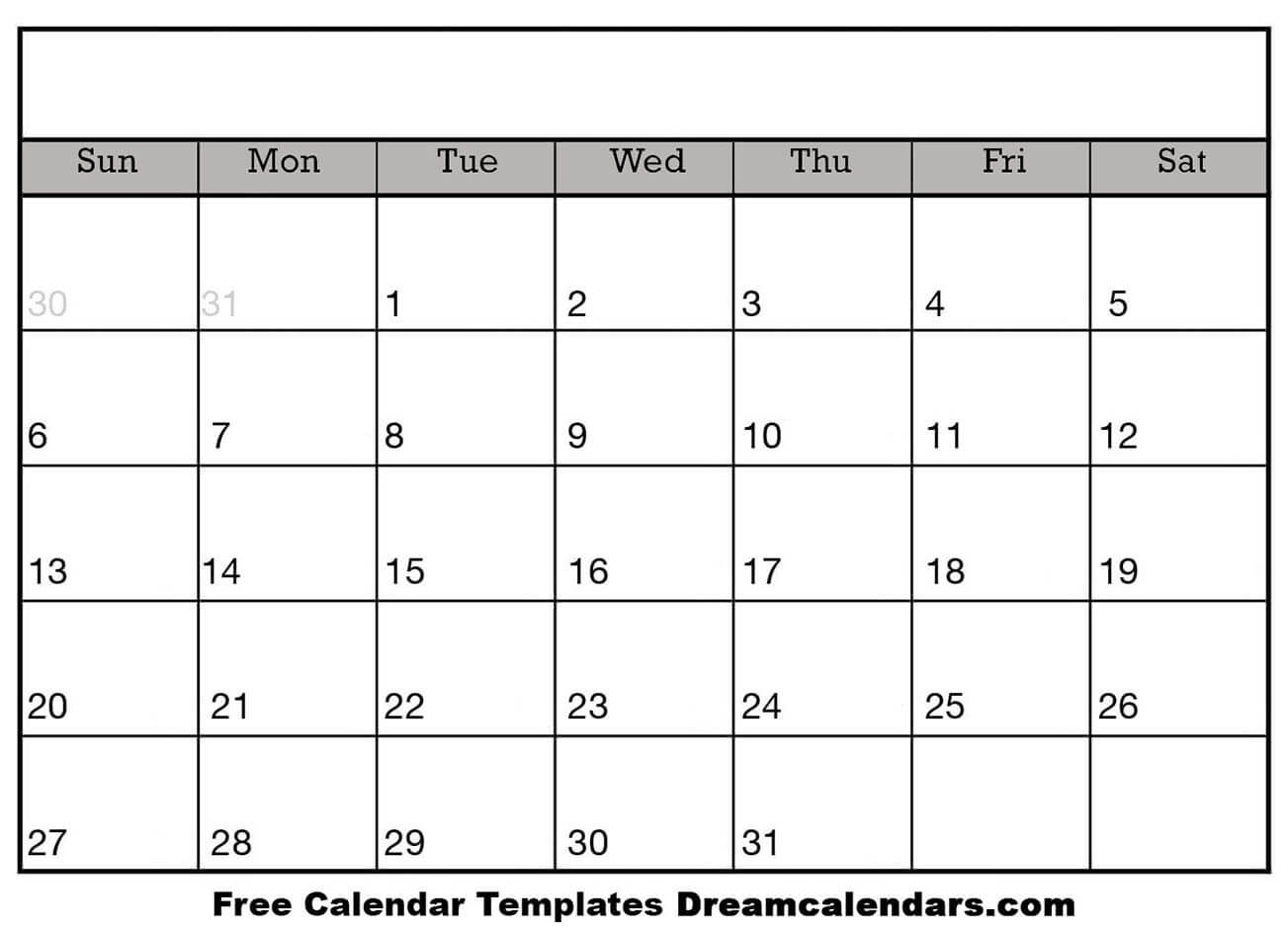 Printable Blank Calendar - Dream Calendars for Free Printable Blank Calendar Template