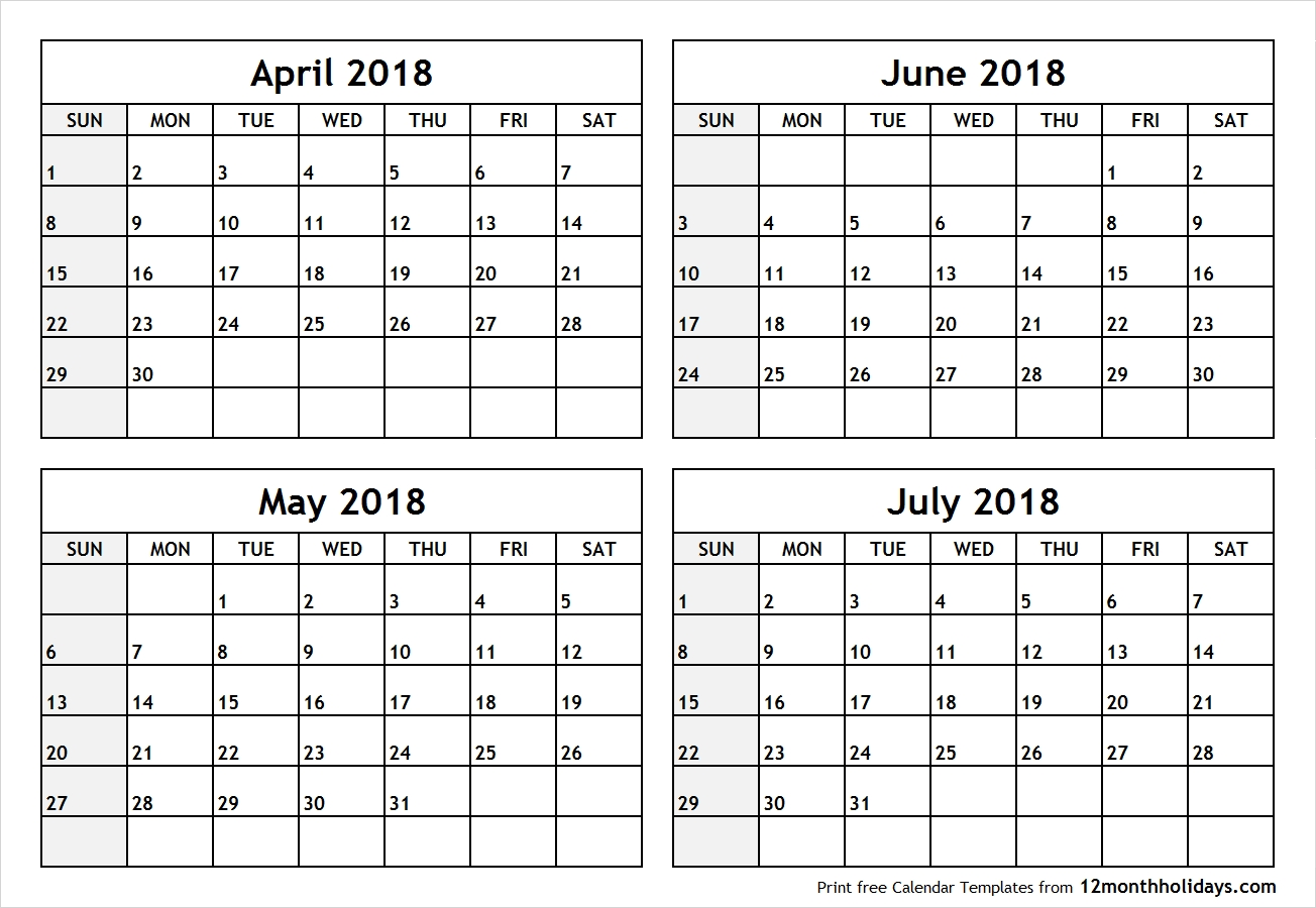 Printable Blank Four Month April May June July 2018 Calendar Template with Blank Four Month Calendar Template