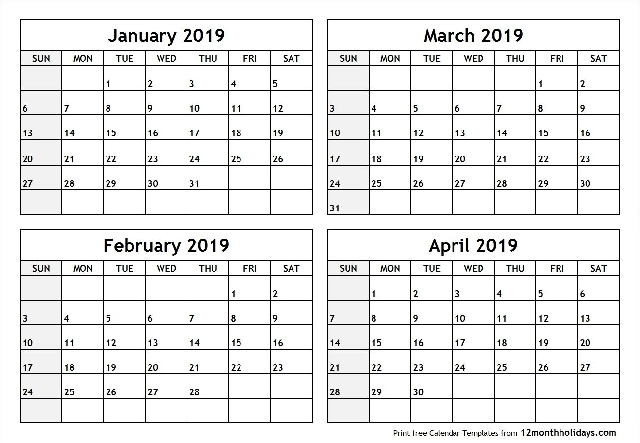 Printable Blank Four Month January February March April 2019 with regard to Blank Four Month Calendar Template