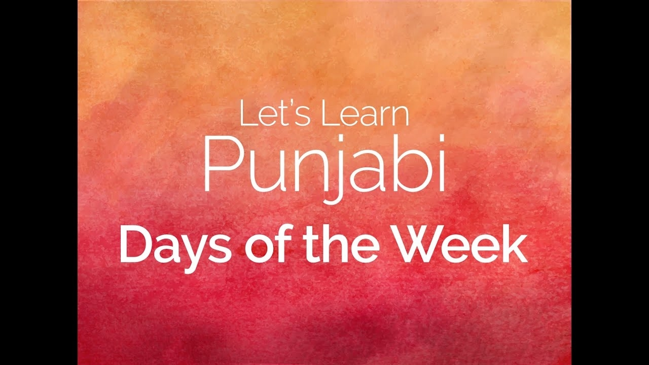 Punjabi Days Of The Week - Let's Learn Punjabi within Days Of The Week In Punjabi
