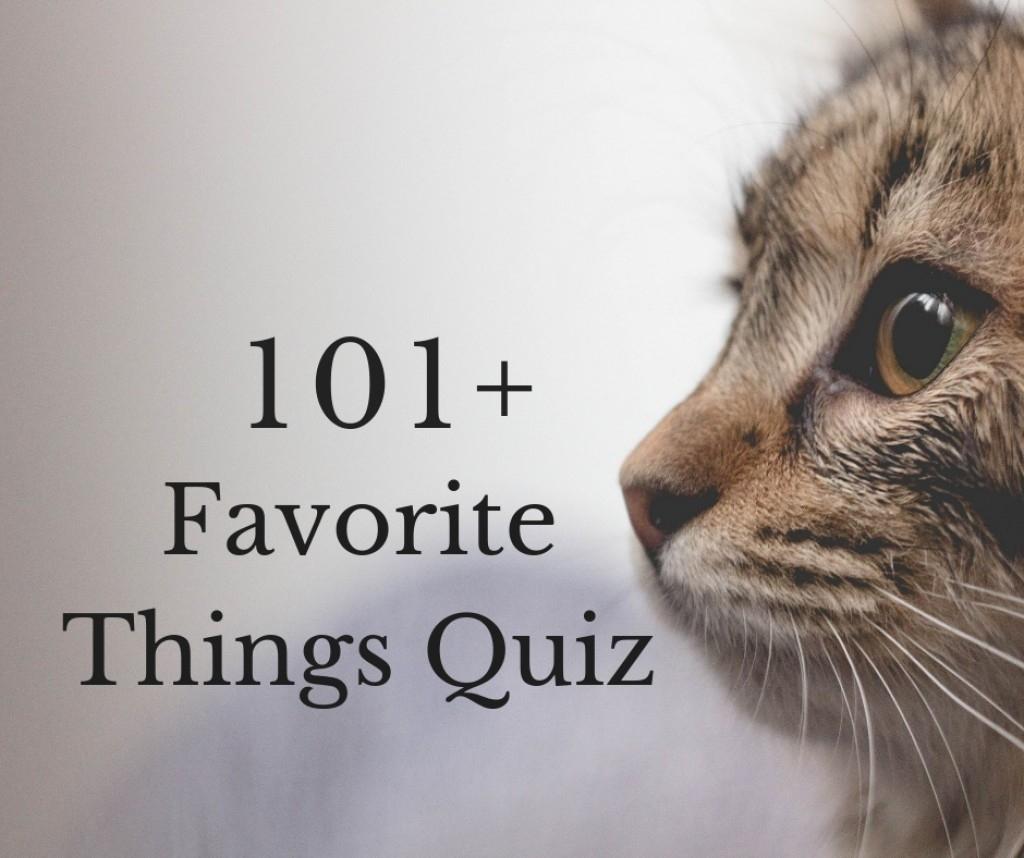 The 101+ Favorite Things Quiz | Hobbylark regarding A Few Of My Favorite Things Template