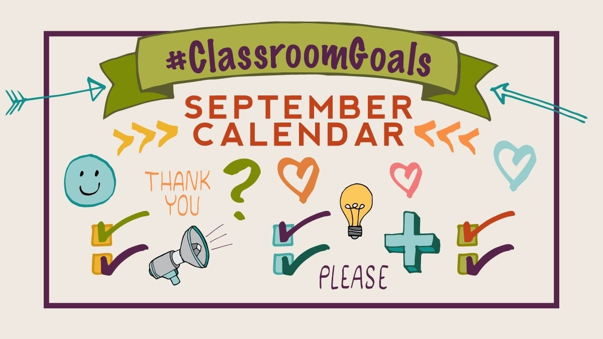 This Free Classroom Goals Calendar Will Help You Set A Positive Tone within Free Behavior Calendars For Kindergarten