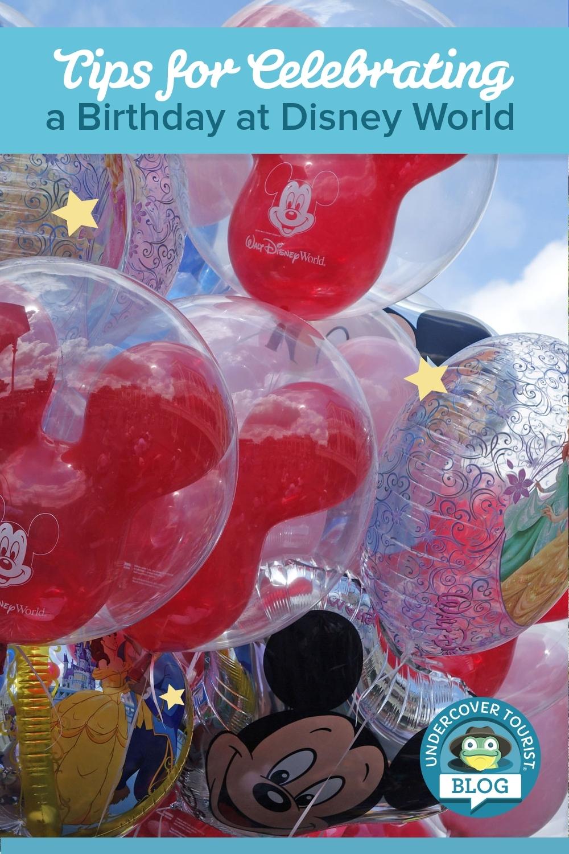 Tips For Celebrating A Birthday At Disney World regarding 99 Days To Disney Printable Calendar