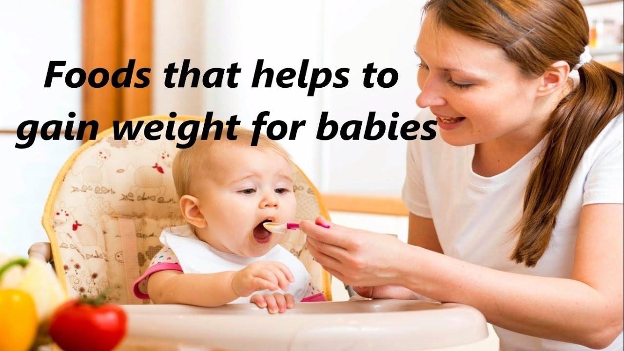 Top 8 Foods That Gain Weight For Babies - Youtube intended for How To Get Your Unborn Baby To Gain Weight