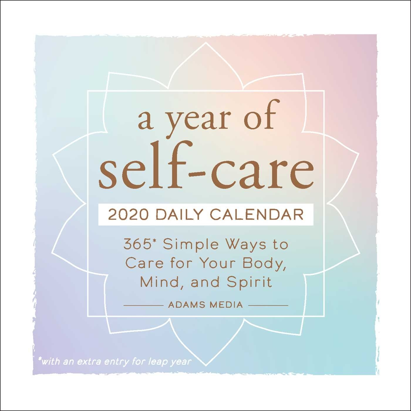 A Year Of Self-Care 2020 Daily Calendar - Book Summary & Video intended for Leap 2020 Calendar-Year