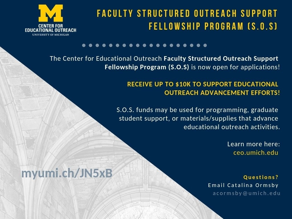 Faculty Structured Outreach Support Fellowship Program (S.o.s. with U Of M School Year 2019-2020