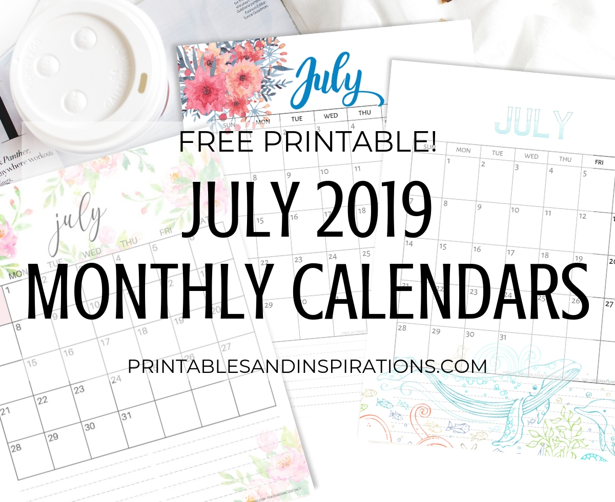 July 2019 Calendar - Free Printable! - Printables And Inspirations pertaining to Caleners From July 2019 -December 2020 Free Printable
