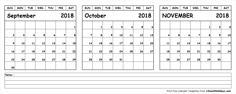 September October November 2018 Calendar Template | 3 Month Calendar in 3 Month Calendar Printable With Notes September October November