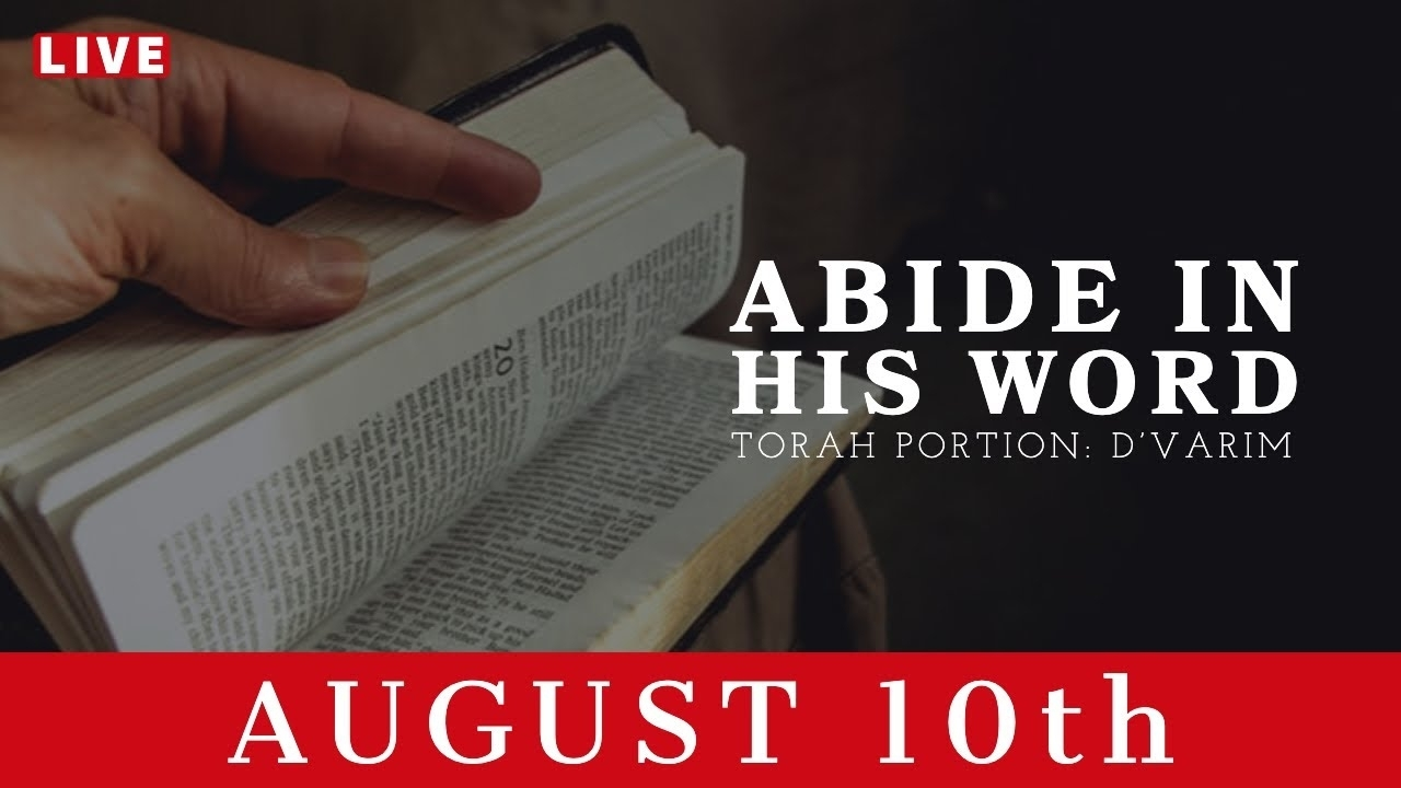 Abide In His Word | Bill Cloud | August 10Th, 2019 intended for Torah Portion Fo R August 82020