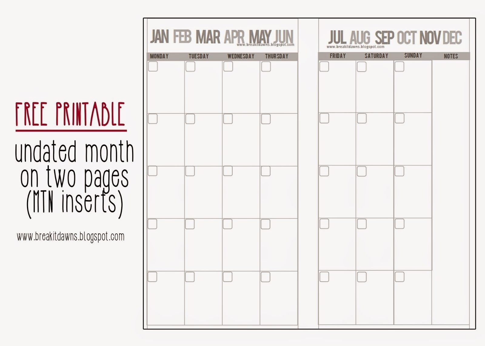 Break Of Light: Freebie: Undated Month On 2 Pages Mtn Insert inside Free Printable Undated Monthly Calendar