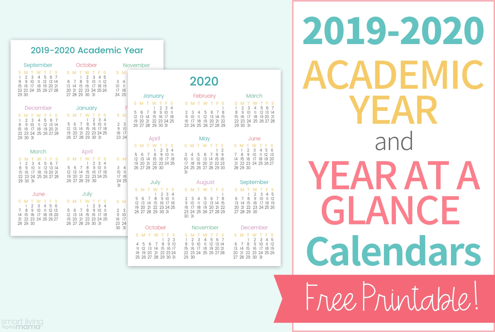Colorful Printable Calendars For 2019-2020 | Smart Living Mama within 2020 Year At A Glance Calendar