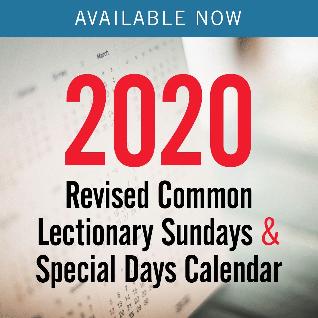 Discipleship Ministries | 2020 Revised Common Lectionary for Printable Liturgical Calendar 2019 2020