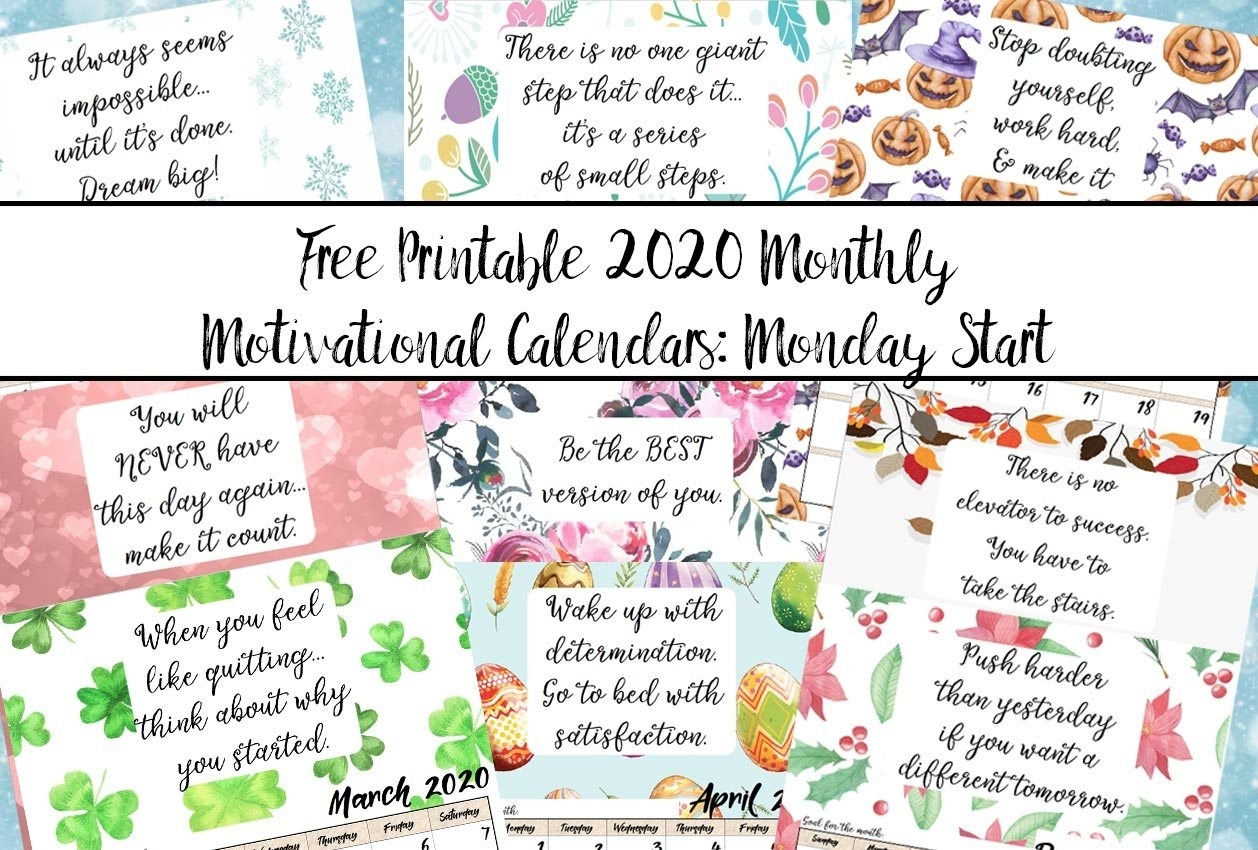 Free Printable 2020 Monday Start Monthly Motivational in 2020 Monthly Calendar Monday Start Printable