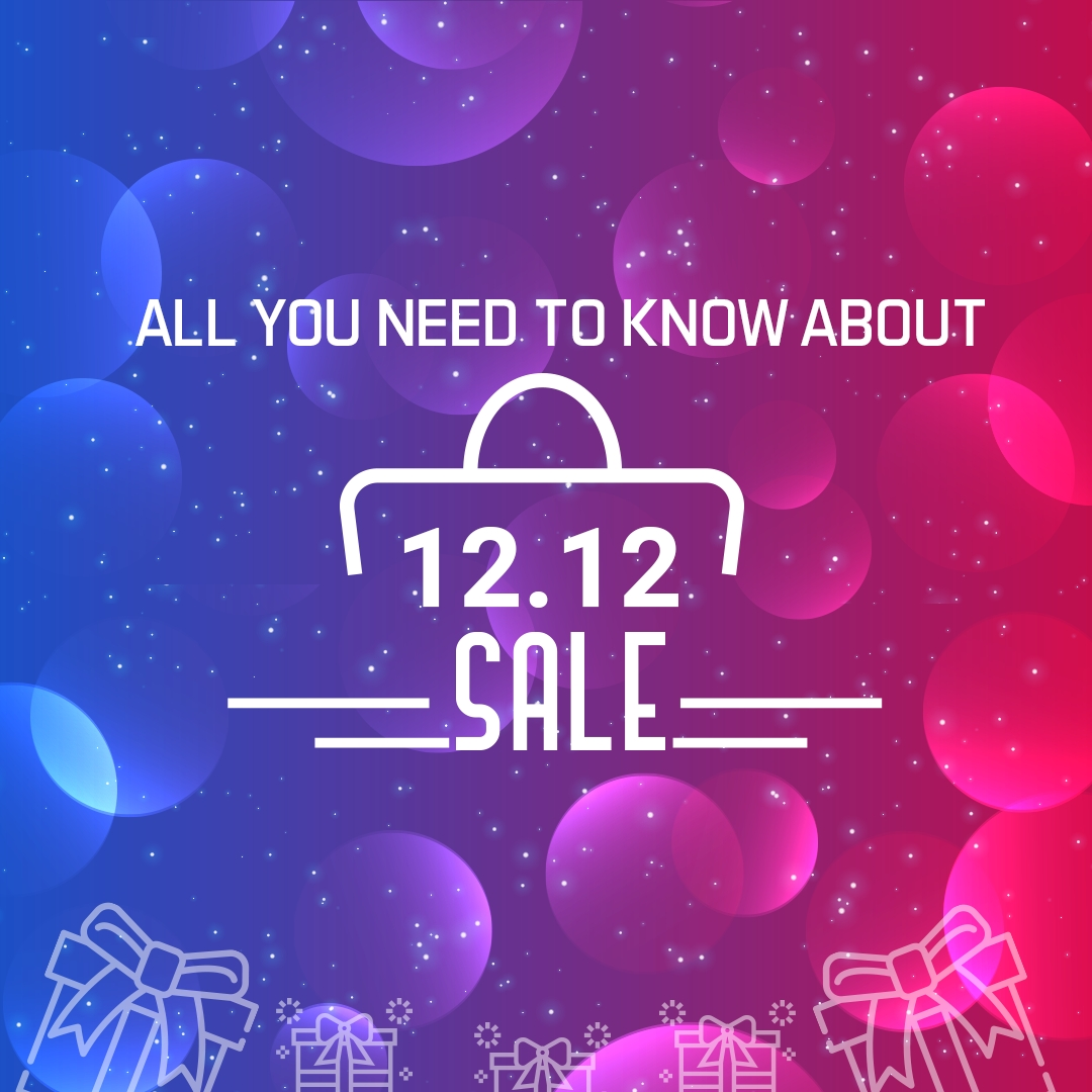 12.12 Sale: All You Need To Know About 1212 Sale (Double 12)