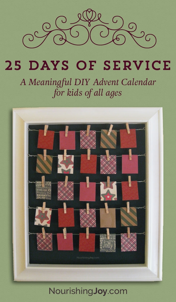 25 Days Of Service Advent Calendar • Nourishing Joy intended for How To Make A Children Church Year Calendar