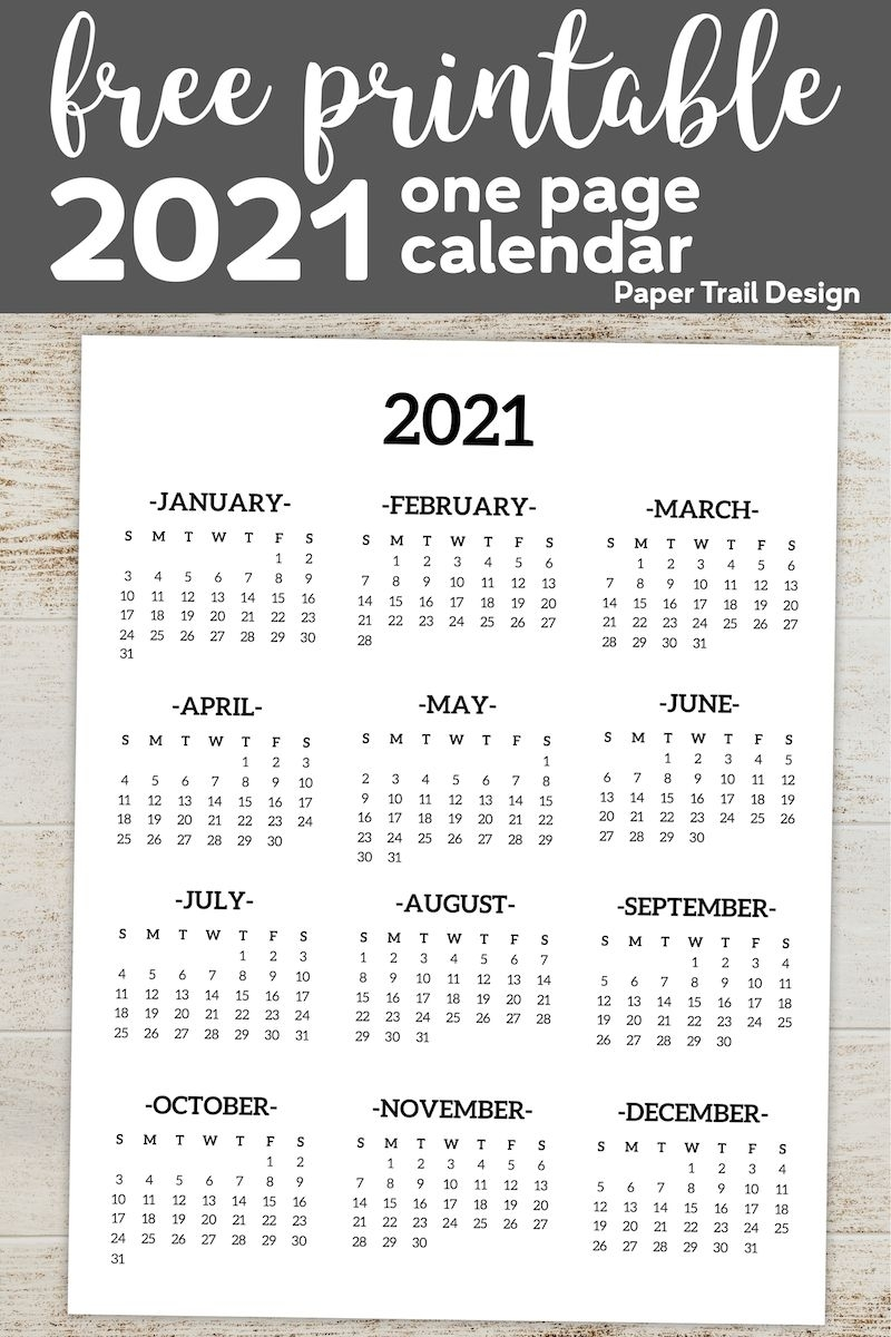 Calendar 2021 Printable One Page | Paper Trail Design In with Printable Year At A Glance Calendar