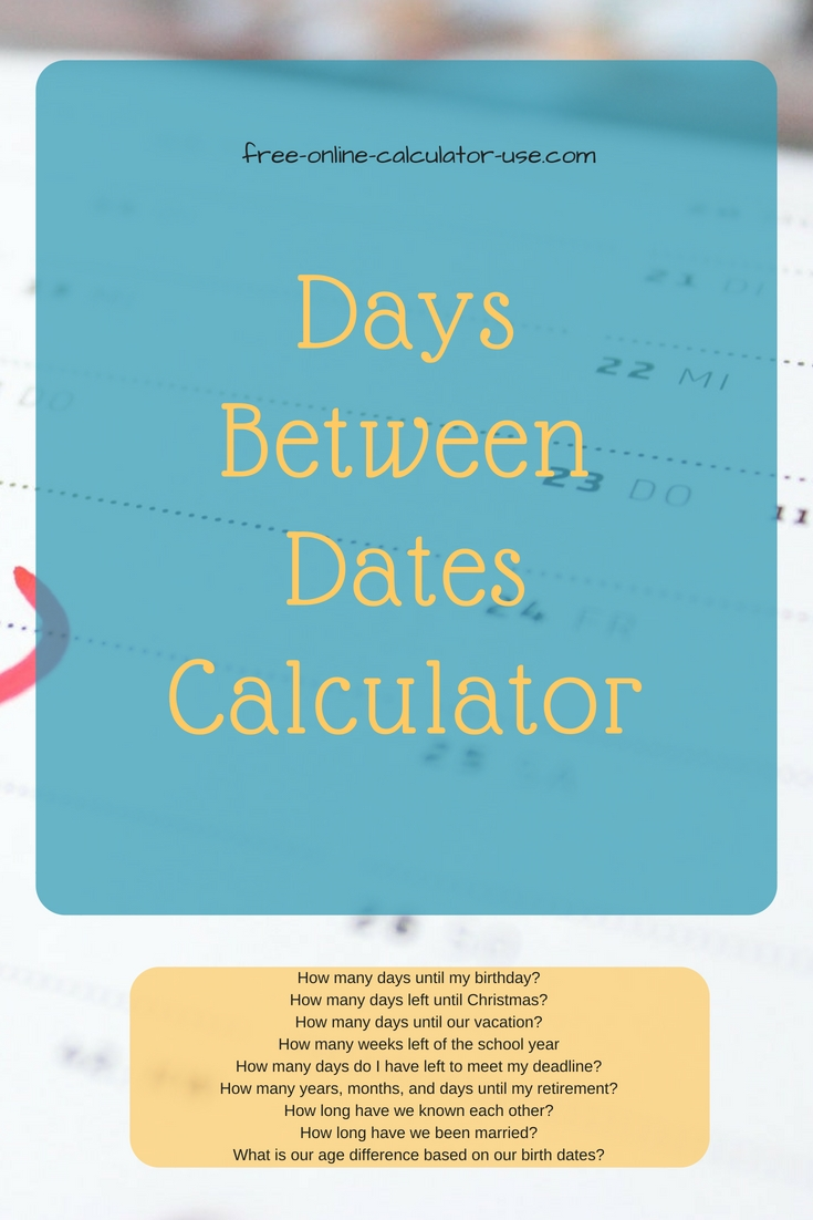 Date Difference Calculator: # Years, Months, Weeks, Days