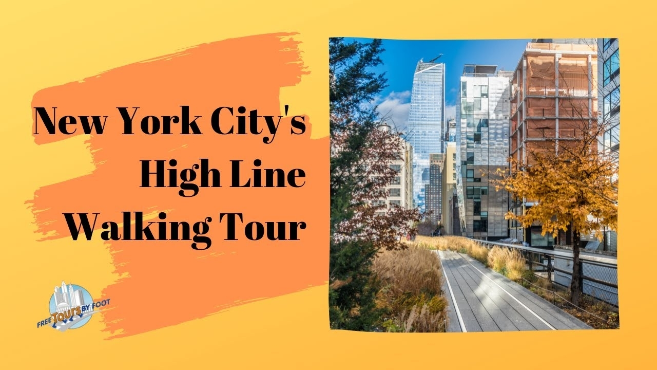 High Line Map, Entrances, And Visitor'S Guide