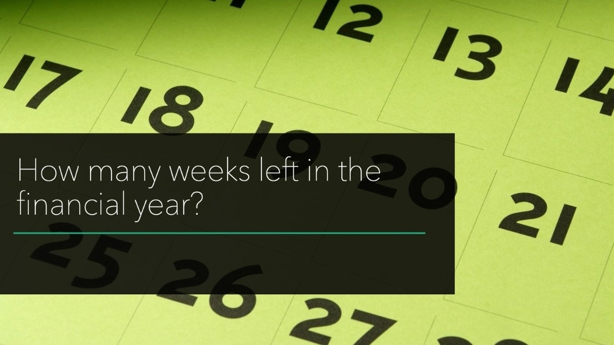 How Many Days & Weeks Left In The Current Financial Tax Year?