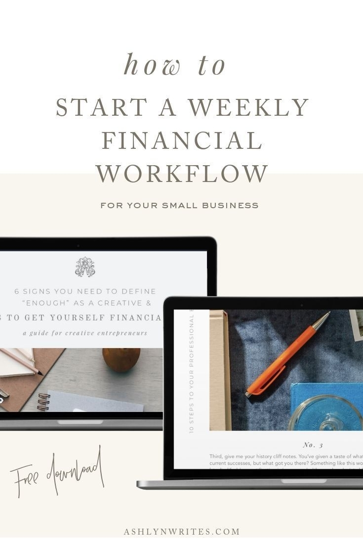 How To Start A Weekly Financial Workflow | Ashlyn Writes