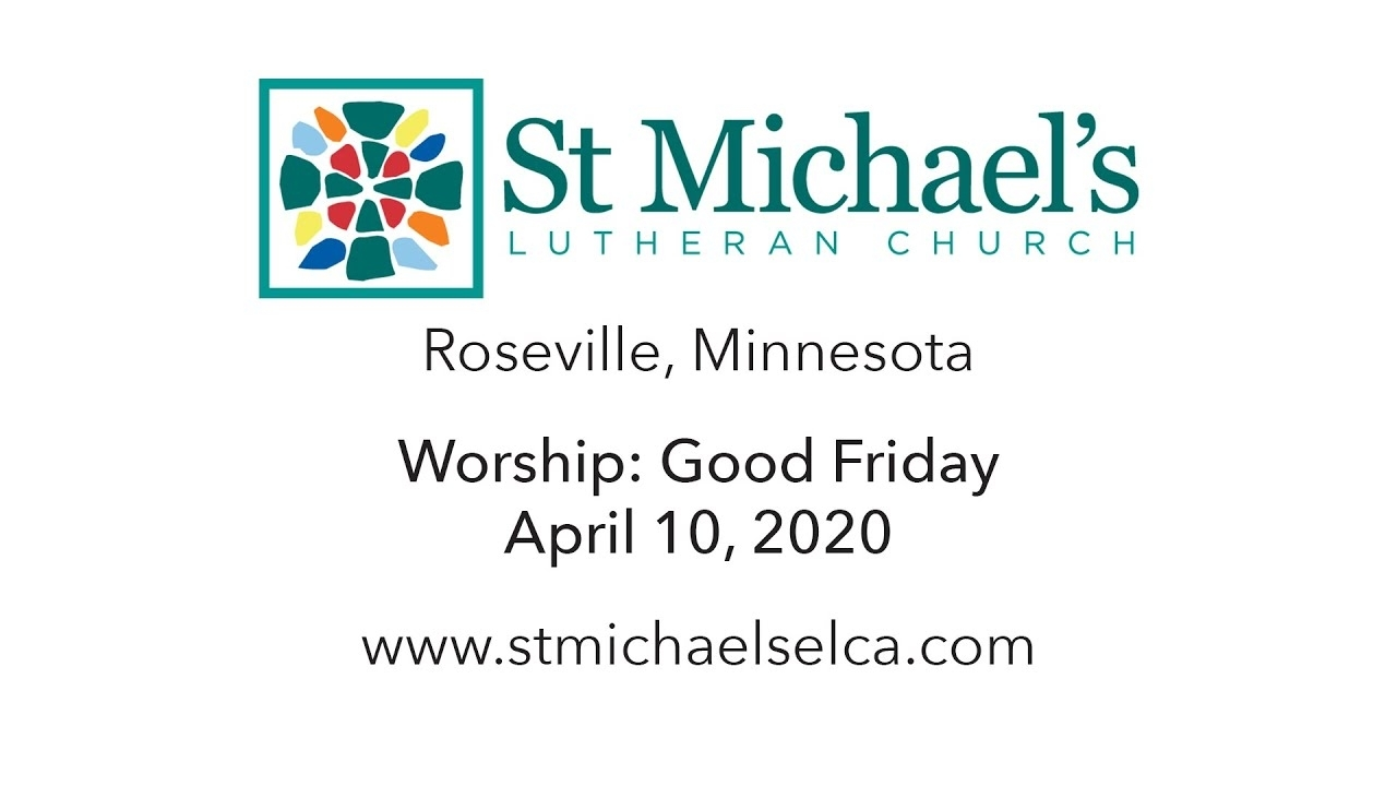 Online Worship - St. Michael'S Lutheran Church - Roseville, Mn