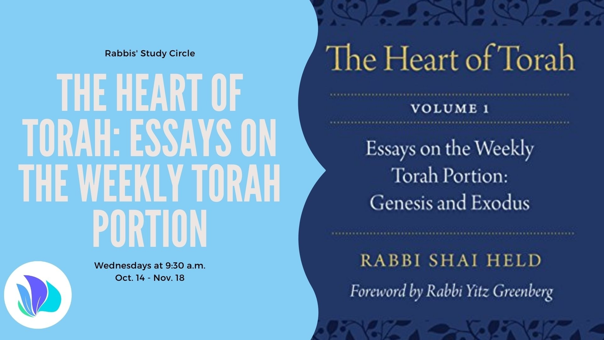 The Heart Of Torah: Essays On The Weekly Parsha