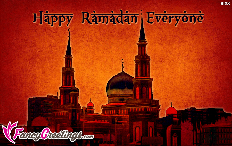 Happy Ramadan Everyone Ecard / Greeting Card @ Fancygreetings