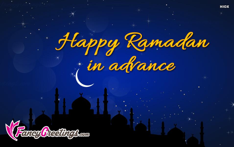Happy Ramadan In Advance Ecard / Greeting Card @ Fancygreetings