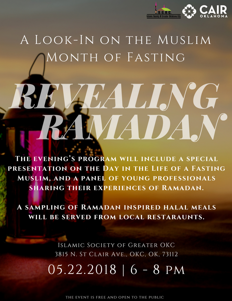 Revealing Ramadan: A Look-In On The Muslim Month Of Fasting | Cair Oklahoma